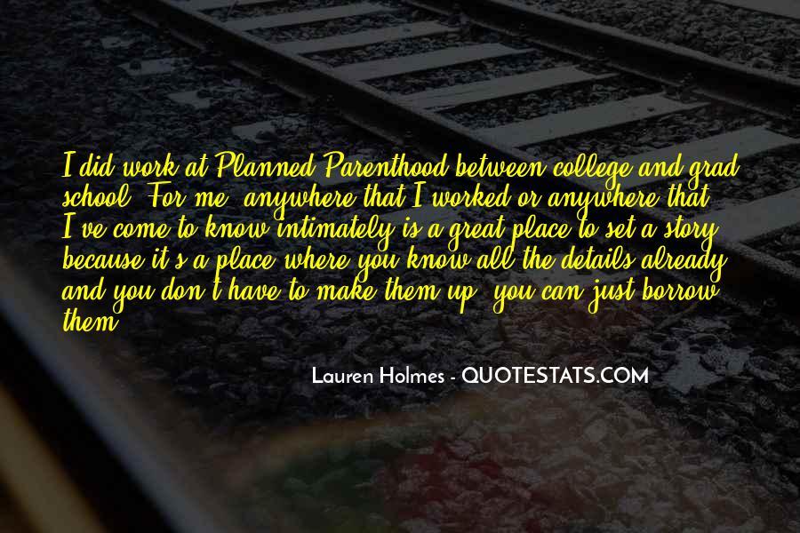 Lauren Holmes Quotes #1841249