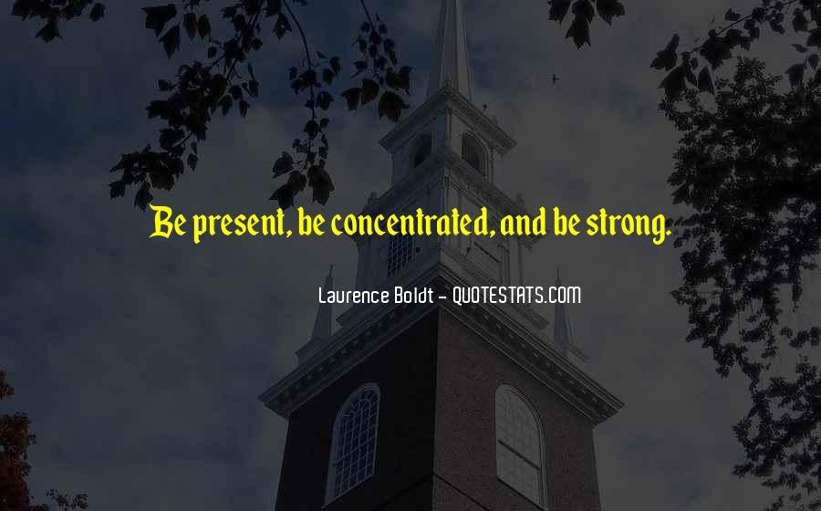 Laurence Boldt Quotes #551008