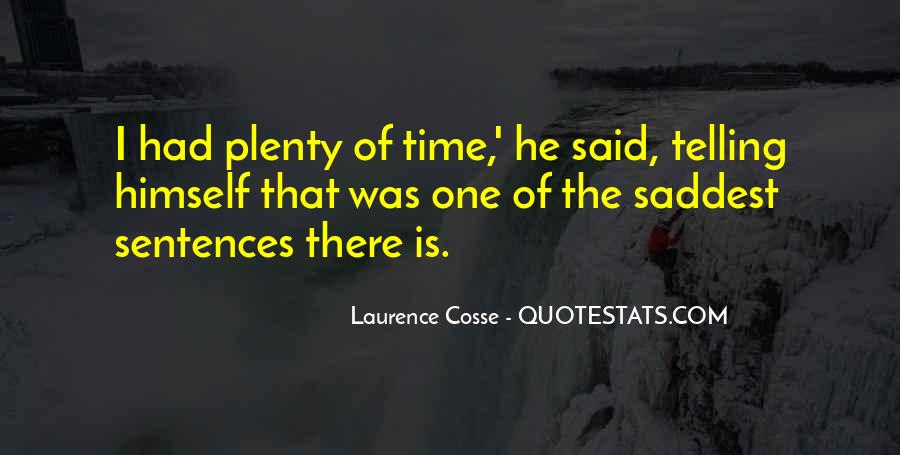 Laurence Cosse Quotes #519324