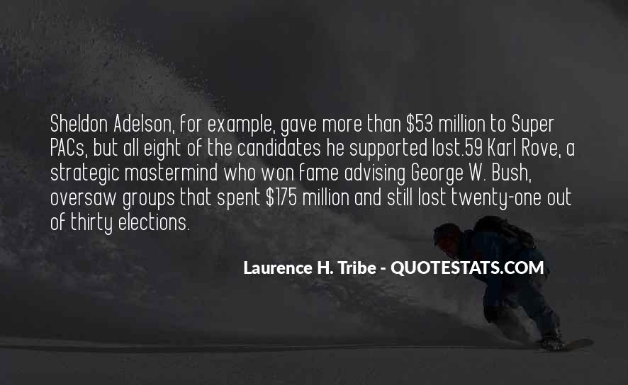 Laurence H. Tribe Quotes #582793