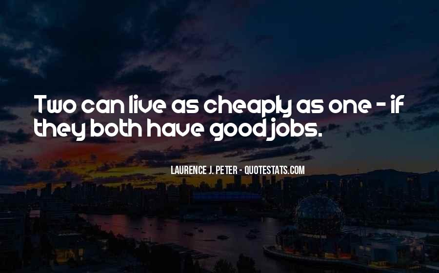 Laurence J. Peter Quotes #1081498
