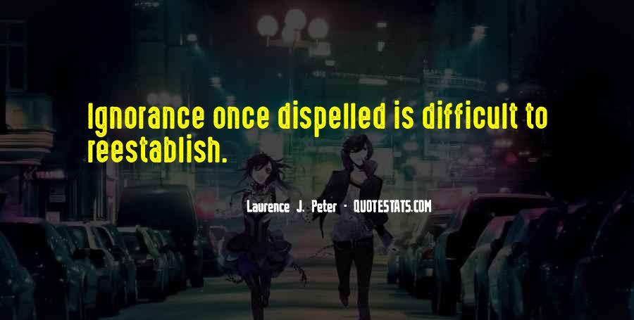 Laurence J. Peter Quotes #1614371