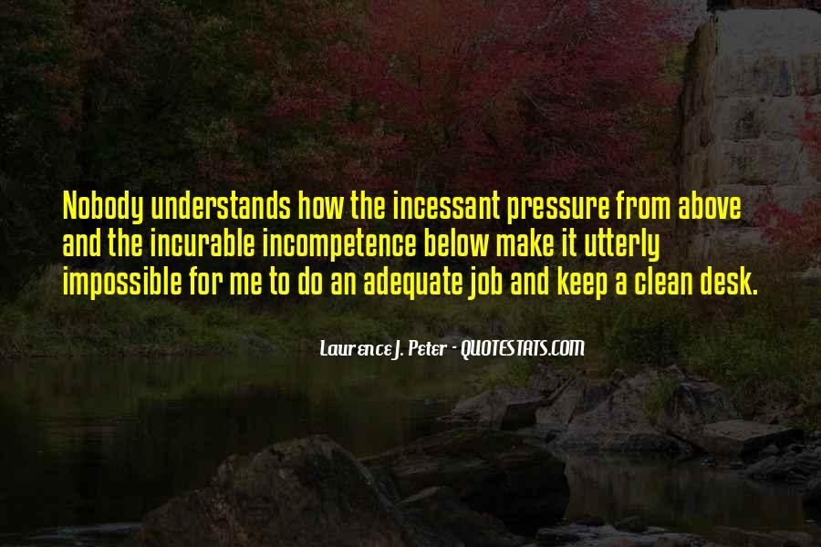 Laurence J. Peter Quotes #1634715