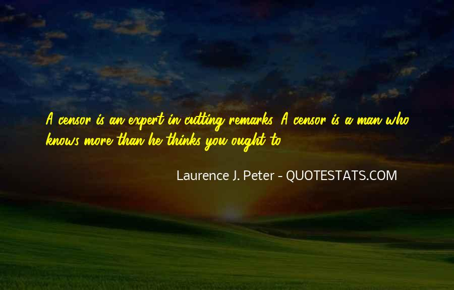 Laurence J. Peter Quotes #1714767