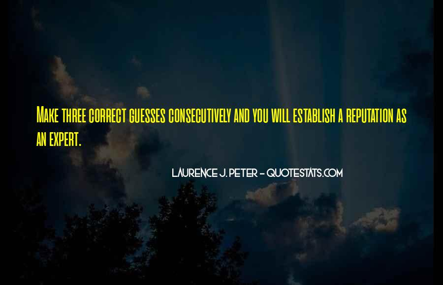 Laurence J. Peter Quotes #1817627