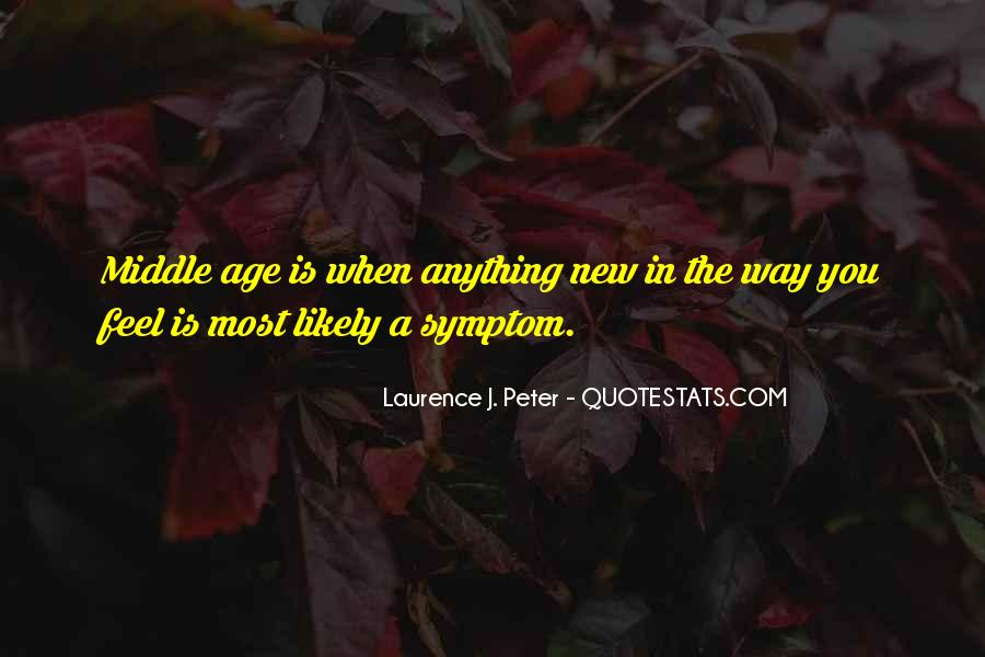 Laurence J. Peter Quotes #181965