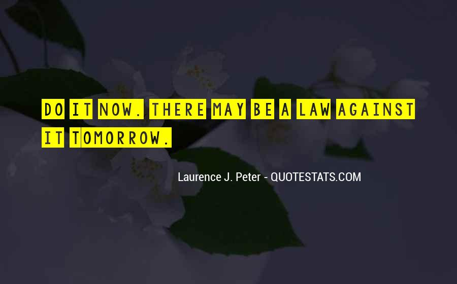 Laurence J. Peter Quotes #212311