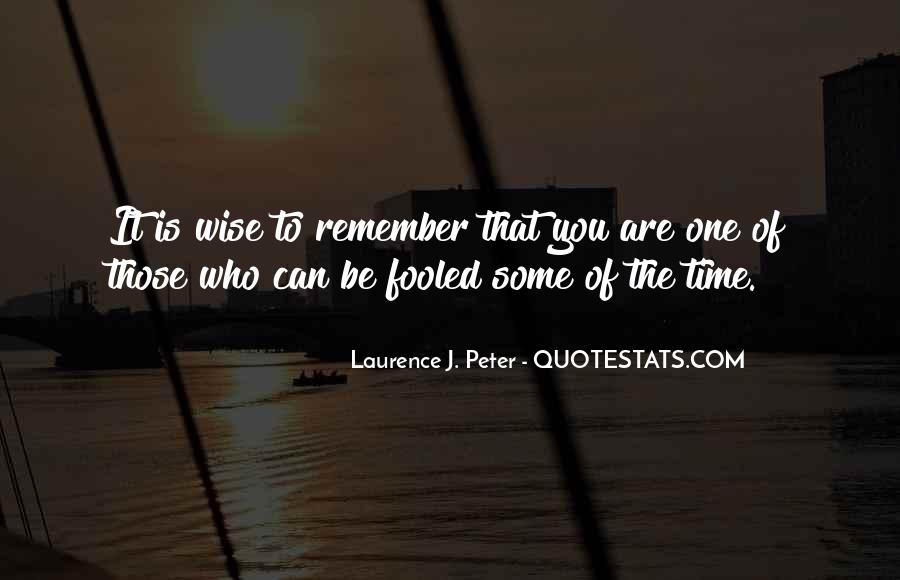Laurence J. Peter Quotes #236160