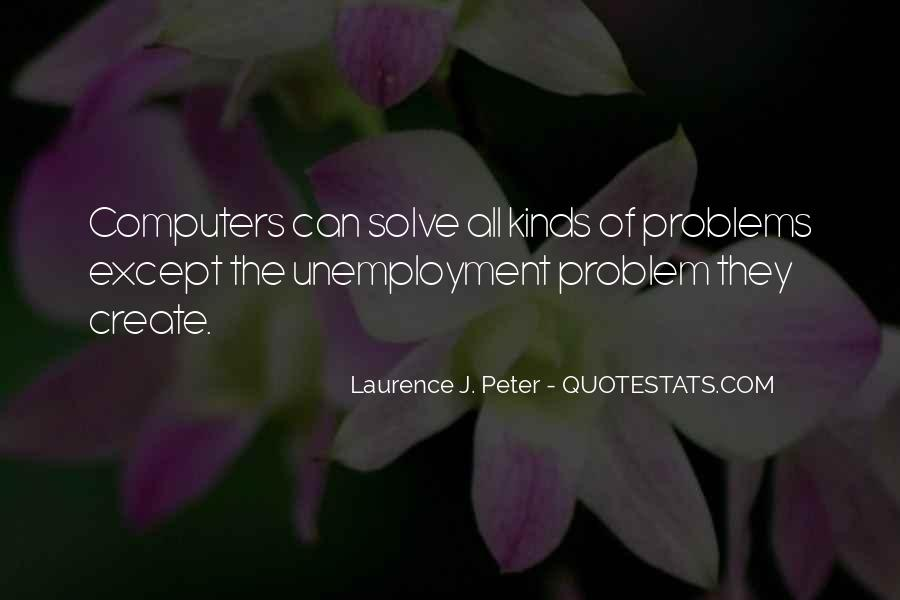 Laurence J. Peter Quotes #880414