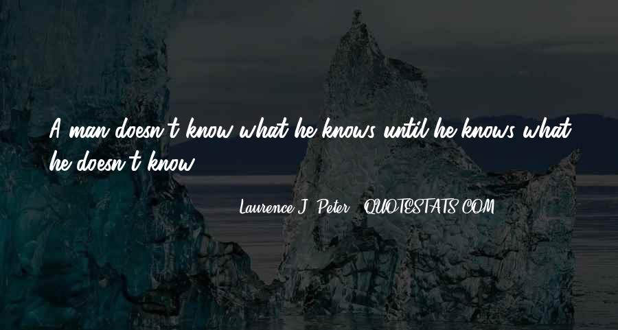 Laurence J. Peter Quotes #893614