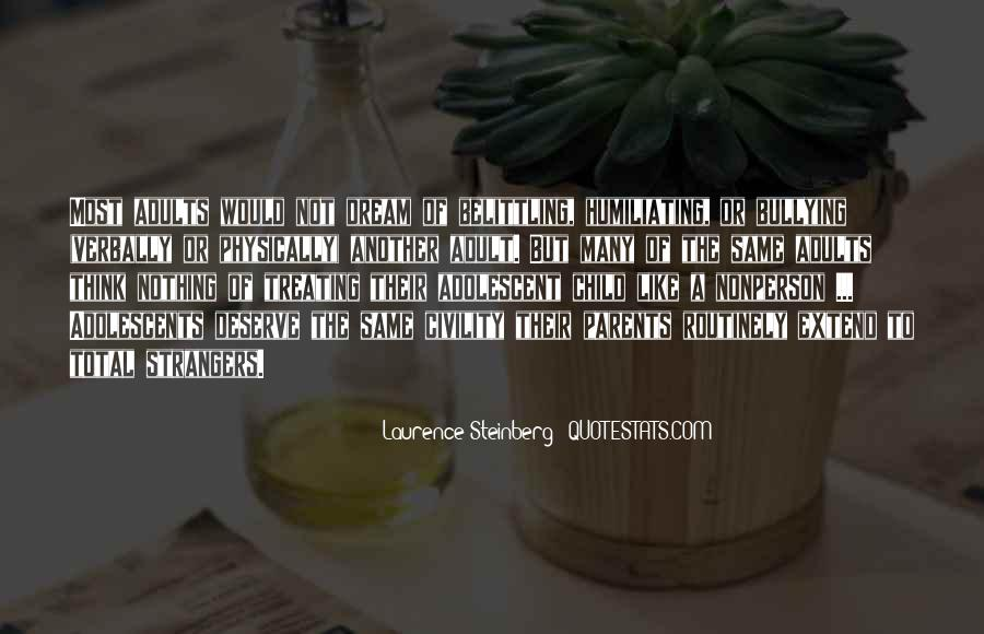 Laurence Steinberg Quotes #1770695