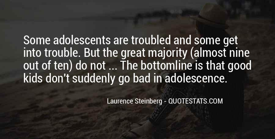Laurence Steinberg Quotes #454269