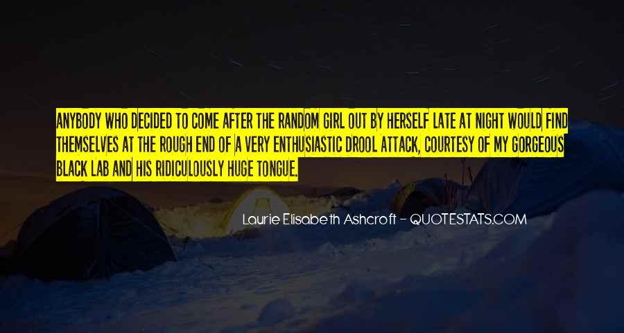 Laurie Elisabeth Ashcroft Quotes #576976