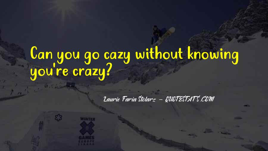 Laurie Faria Stolarz Quotes #1277240