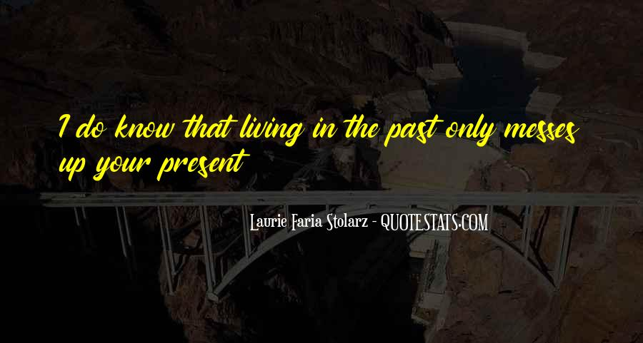 Laurie Faria Stolarz Quotes #1758562