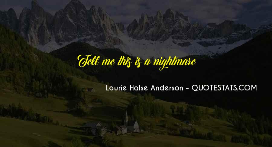 Laurie Halse Anderson Quotes #468871