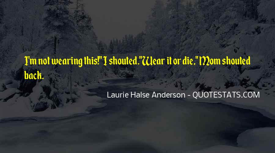 Laurie Halse Anderson Quotes #532843
