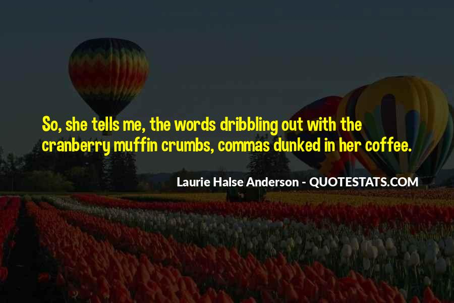 Laurie Halse Anderson Quotes #798623