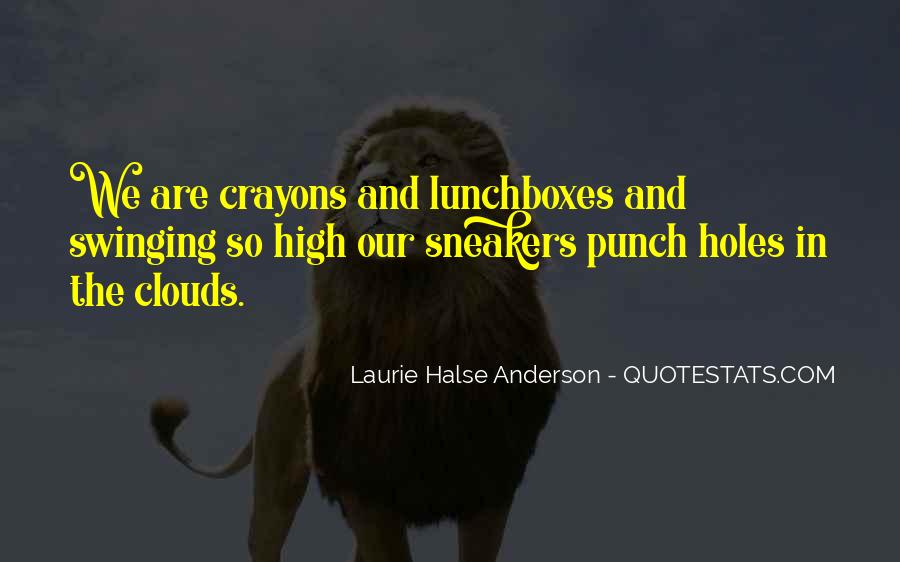 Laurie Halse Anderson Quotes #853481