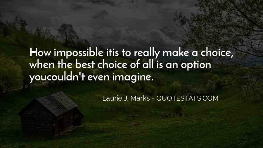 Laurie J. Marks Quotes #1552177