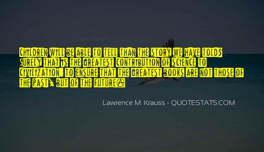Lawrence M. Krauss Quotes #1169470