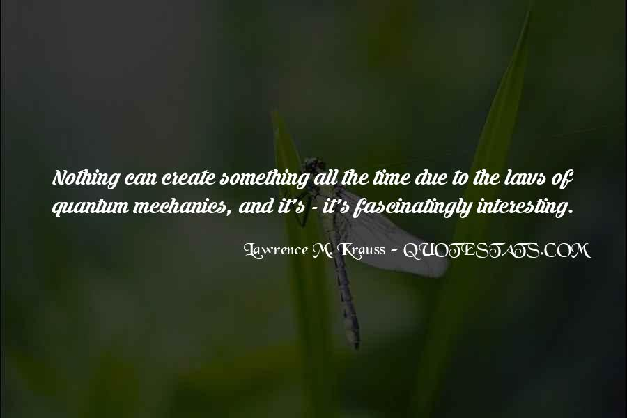 Lawrence M. Krauss Quotes #1321035