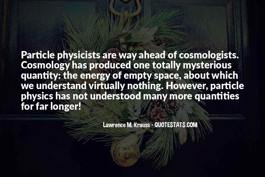 Lawrence M. Krauss Quotes #541807