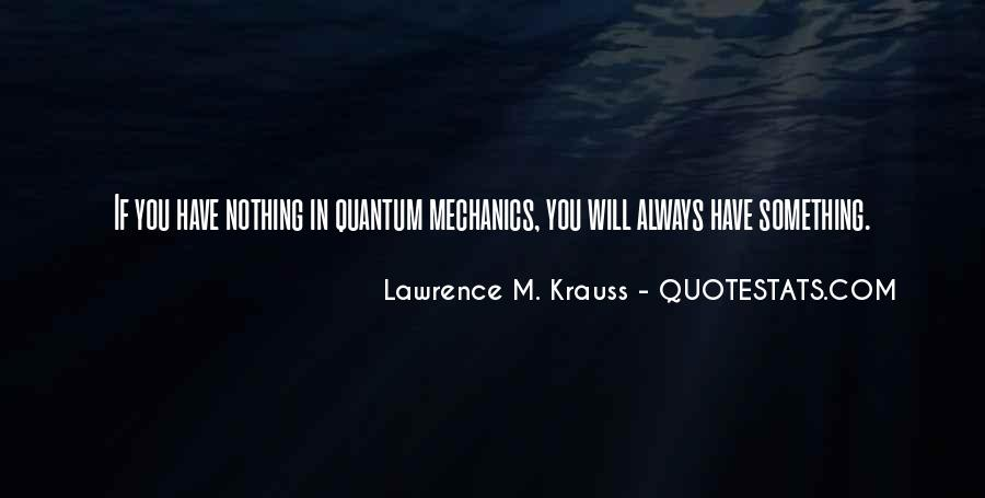 Lawrence M. Krauss Quotes #590987