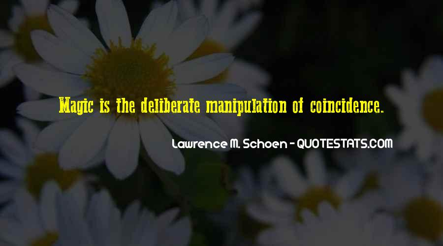 Lawrence M. Schoen Quotes #236786