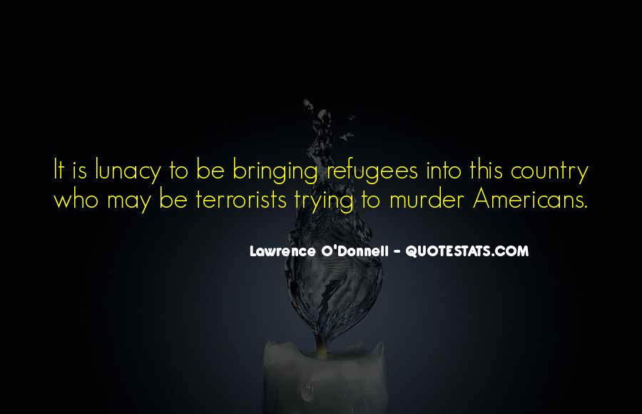 Lawrence O'Donnell Quotes #1208278