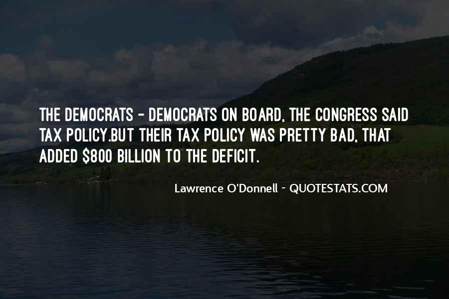 Lawrence O'Donnell Quotes #434367