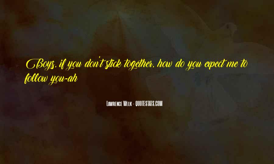 Lawrence Welk Quotes #1063150