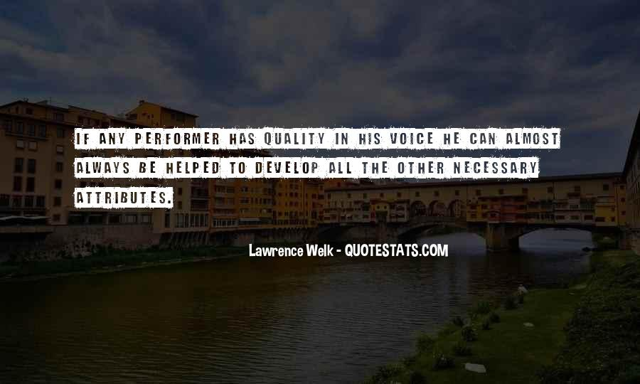 Lawrence Welk Quotes #1063201