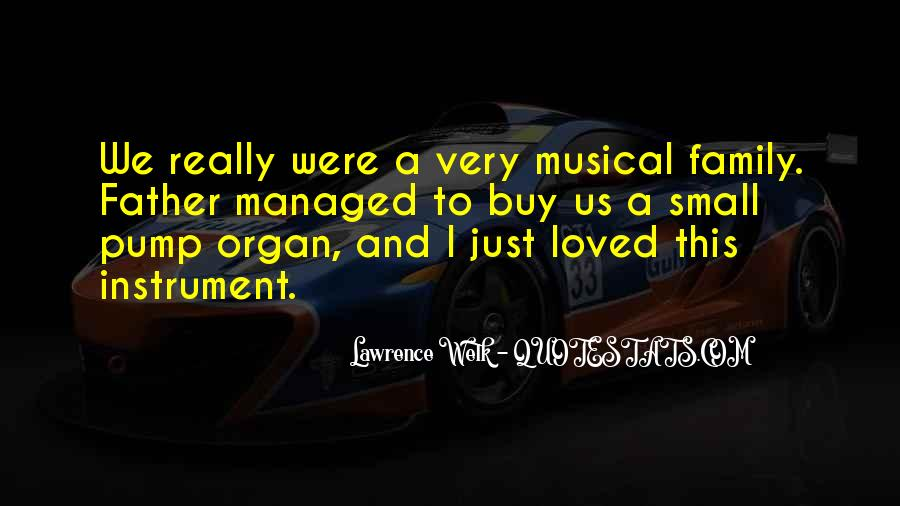 Lawrence Welk Quotes #1091062