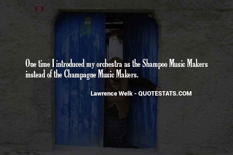 Lawrence Welk Quotes #556405