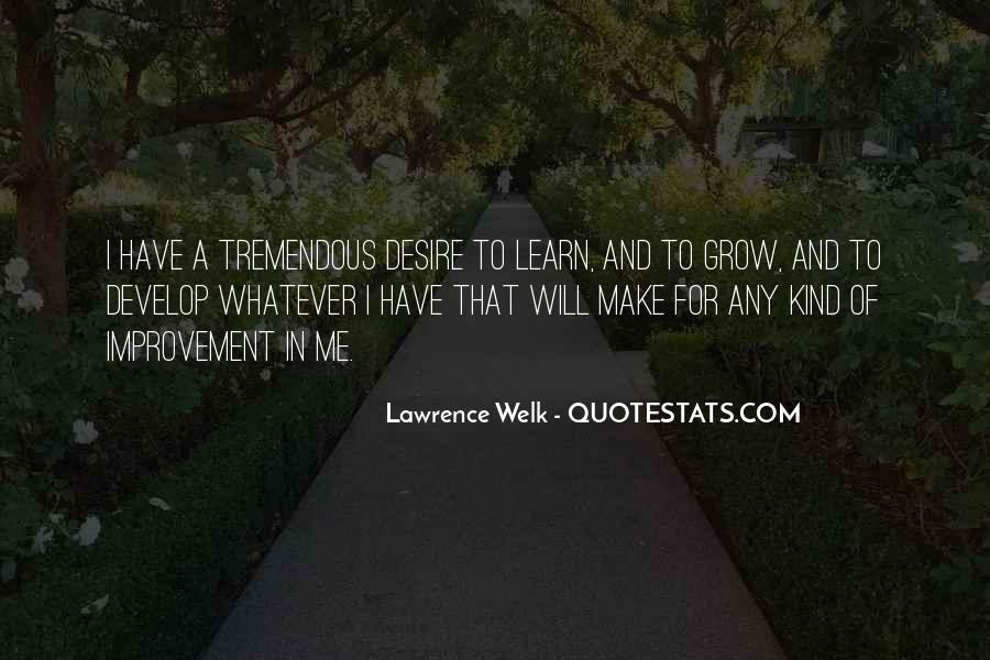 Lawrence Welk Quotes #849231
