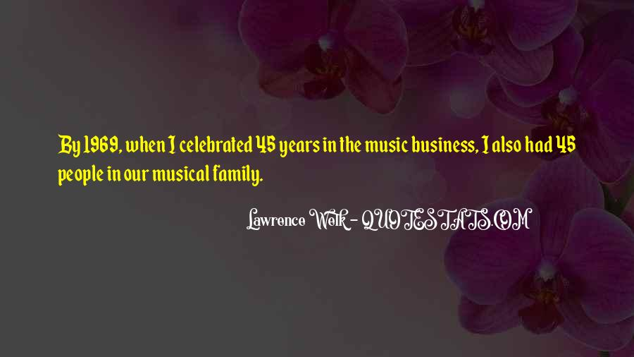 Lawrence Welk Quotes #904810