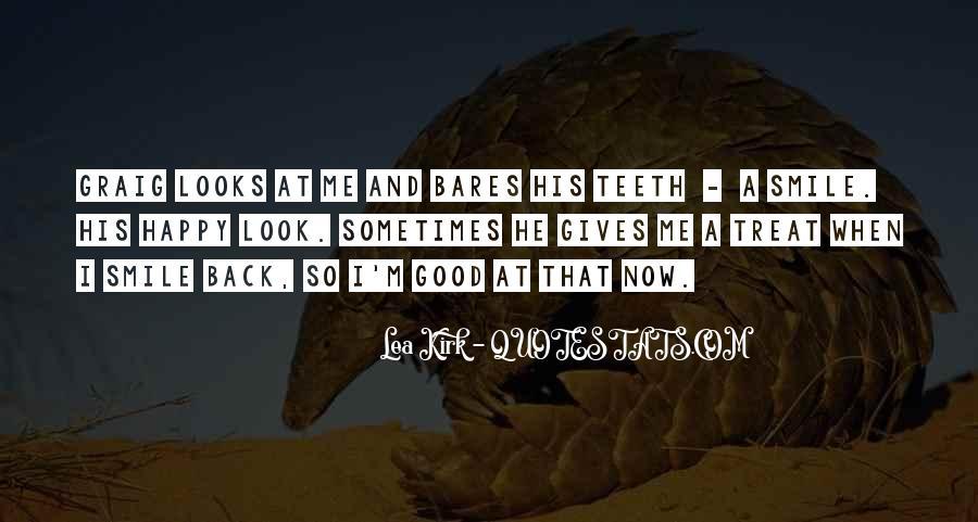 Lea Kirk Quotes #1668623