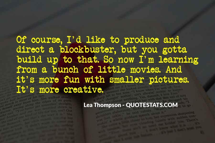 Lea Thompson Quotes #1189084