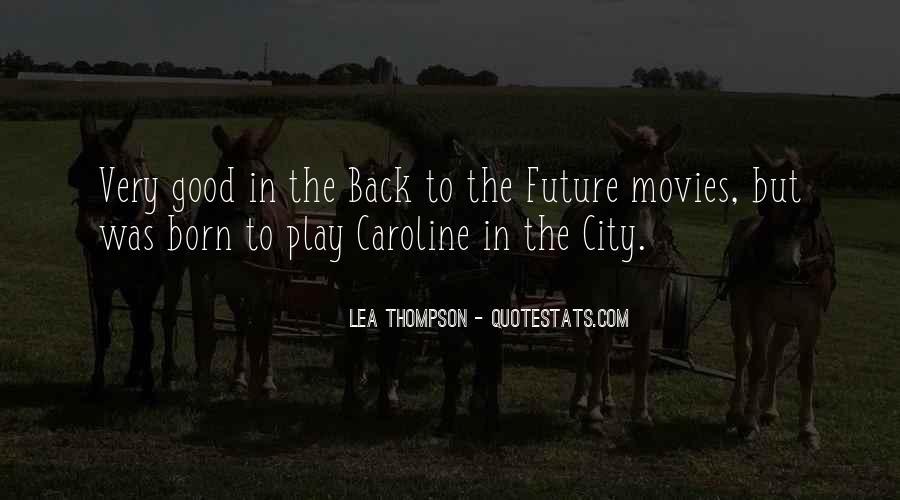 Lea Thompson Quotes #1357195
