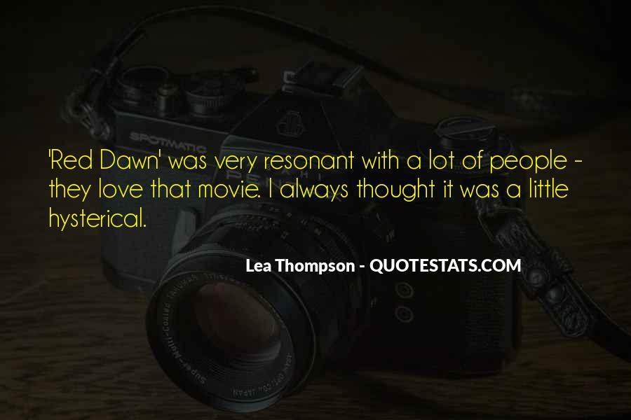 Lea Thompson Quotes #1467622