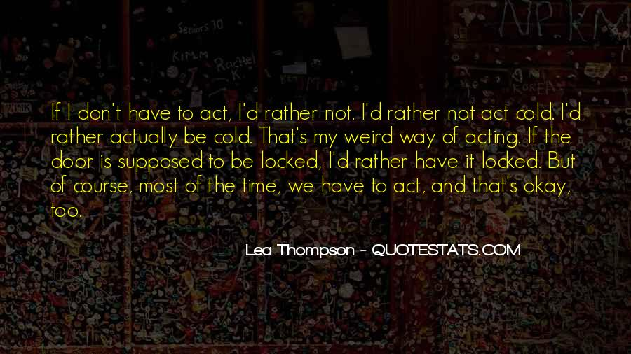 Lea Thompson Quotes #1507702