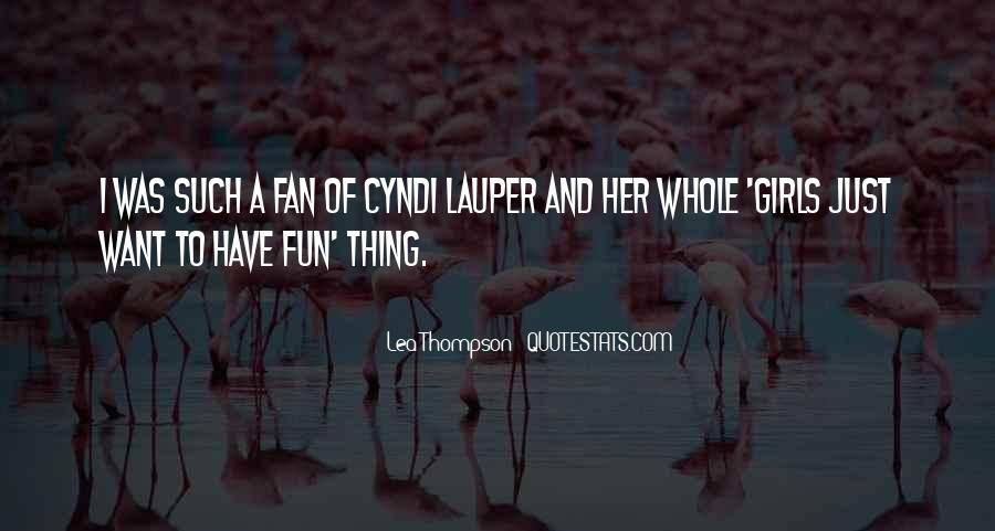 Lea Thompson Quotes #648109