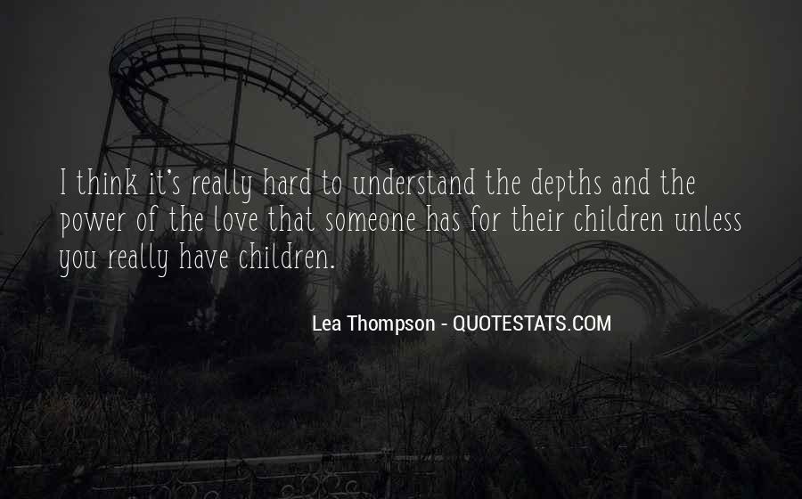 Lea Thompson Quotes #956793
