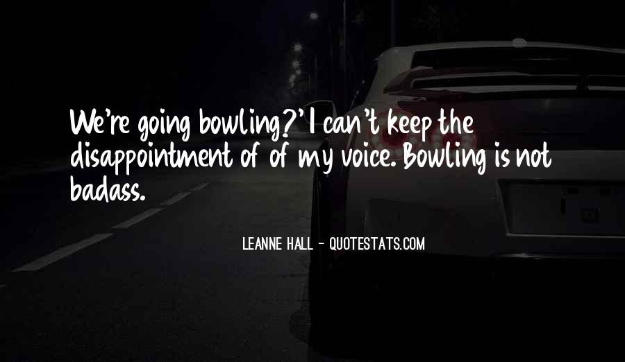 Leanne Hall Quotes #1632874