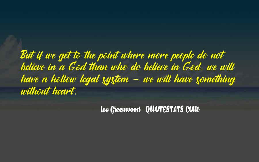 Lee Greenwood Quotes #1089290