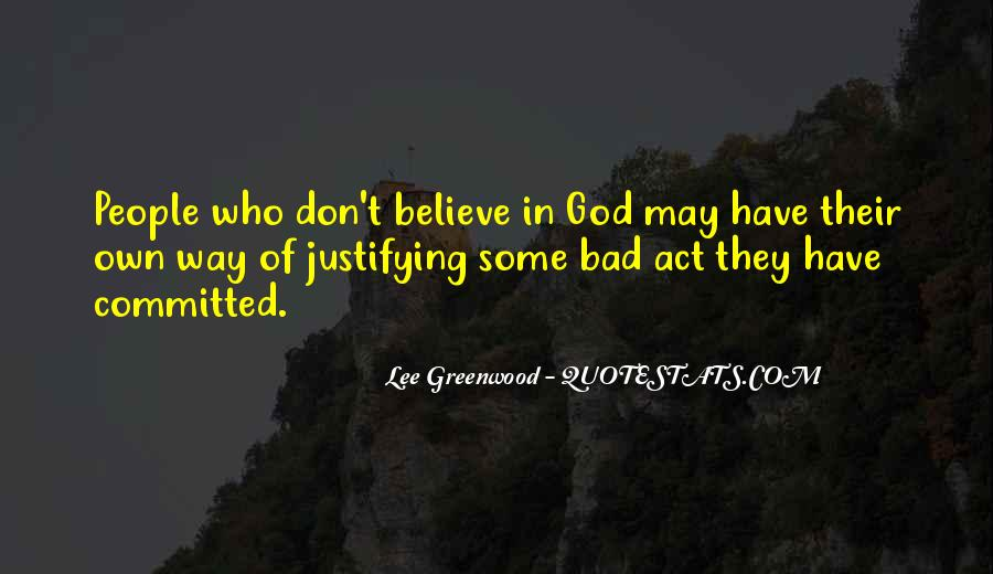 Lee Greenwood Quotes #1325594