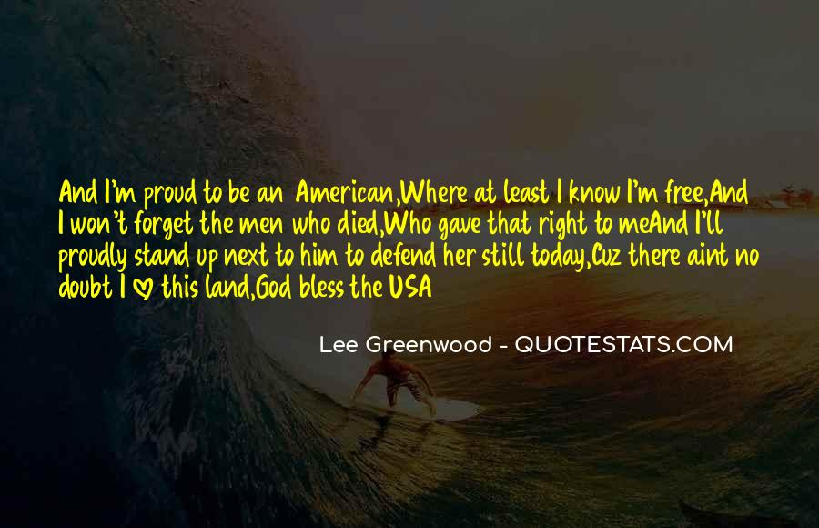 Lee Greenwood Quotes #729518
