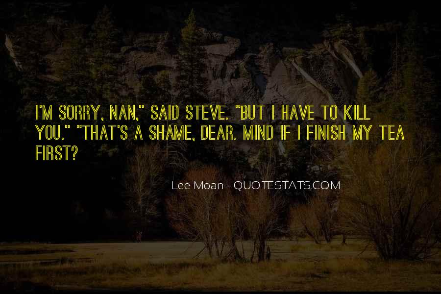 Lee Moan Quotes #1418935