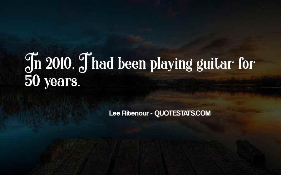 Lee Ritenour Quotes #1112160